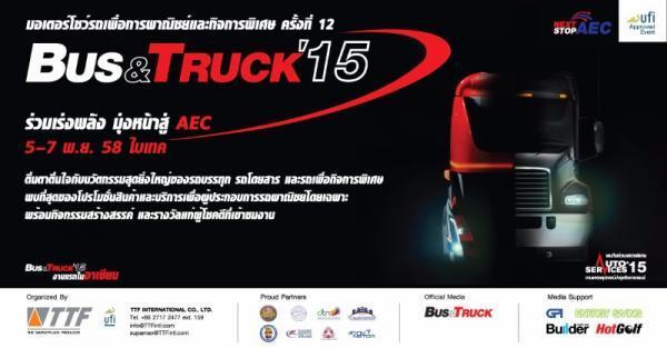 สาวกรถบรรทุกห้ามพลาด!กับงาน Bus & Truck 2015 ครั้งที่ 12